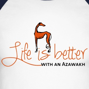 Life is better - Azawakh Long sleeve shirts - Men's Long Sleeve Baseball T-Shirt