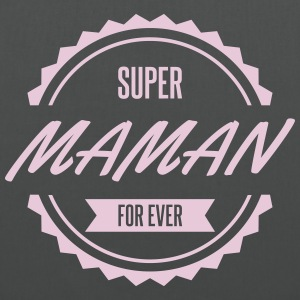 super_maman_for_ever Sacs et sacs à dos - Tote Bag