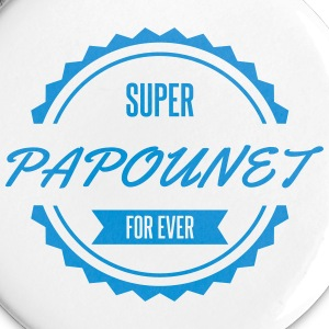 super_papounet_for_ever Badges - Badge moyen 32 mm