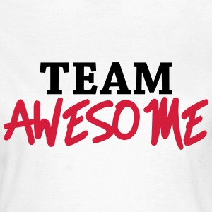 Team Awesome T-shirts - Vrouwen T-shirt