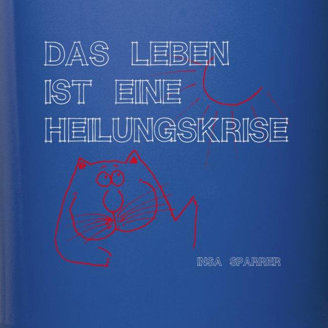 """Becher """"Heilungskrise"""""""