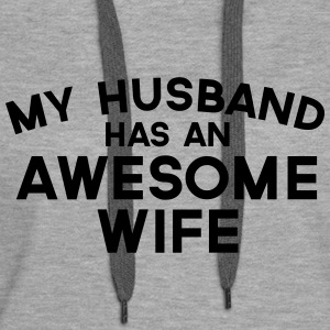 Husband Awesome Wife  Pullover & Hoodies - Frauen Premium Hoodie