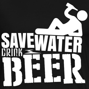 Save water Drink beer T-shirts - Mannen Premium T-shirt