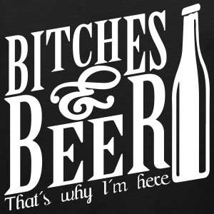 Bitches & Beer That's why I'm here Tank Tops - Männer Premium Tank Top