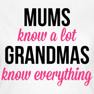 Grandmas Know Everything  T-shirts - T-shirt dam