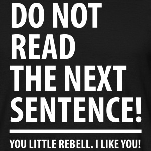 not read little Rebell (dh) - Männer T-Shirt
