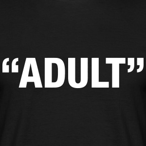 Adult T-Shirts - Men's T-Shirt