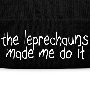 the leprechauns made me do it Caps & Hats - Winter Hat
