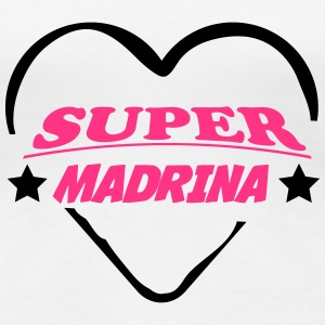 Super MADRINA 111 T-Shirts - Women's Premium T-Shirt