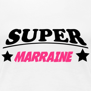 Super MARRAINE 111 T-Shirts - Frauen Premium T-Shirt