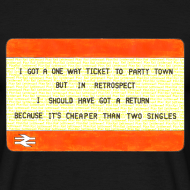 Design ~ One Way Ticket to Party Town (Choose Colour T-shirt)