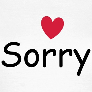 Sorry T-Shirts - Frauen T-Shirt