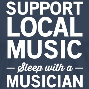 Support Local Music Sleep With a Musician T-Shirts - Men's Premium T-Shirt