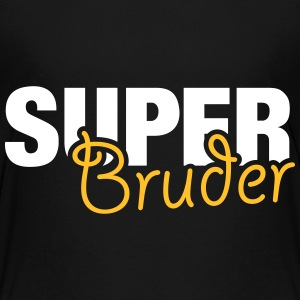 Super Bruder T-Shirts - Teenager Premium T-Shirt