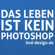 Motiv ~ Das Leben ist kein Photoshop - Männer Slim Fit
