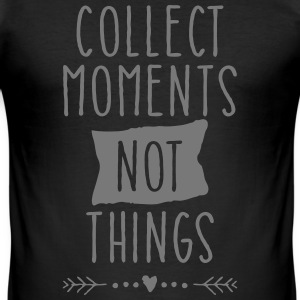 Collect Moments Not Things T-Shirts - Männer Slim Fit T-Shirt
