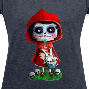 Mexican Little Red Riding Hood La Catrina T-Shirts - Women's T-shirt with rolled up sleeves