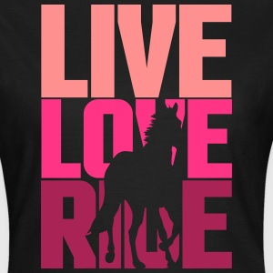 Live, Love, Ride  T-shirts - Dame-T-shirt