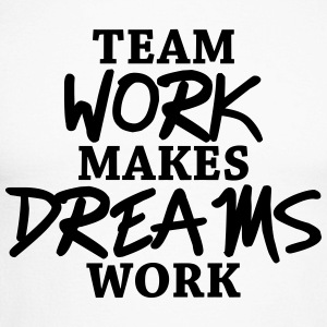 Team work makes dreams work Langarmshirts - Männer Baseballshirt langarm