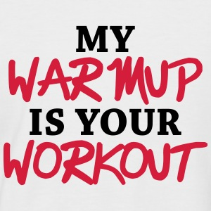 My warmup is your workout T-shirts - Kortärmad basebolltröja herr