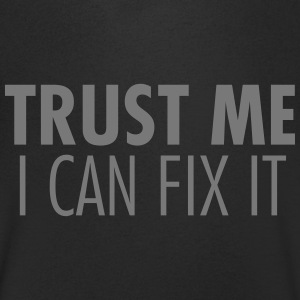 Trust Me I Can Fix It Tee shirts - T-shirt Homme col V