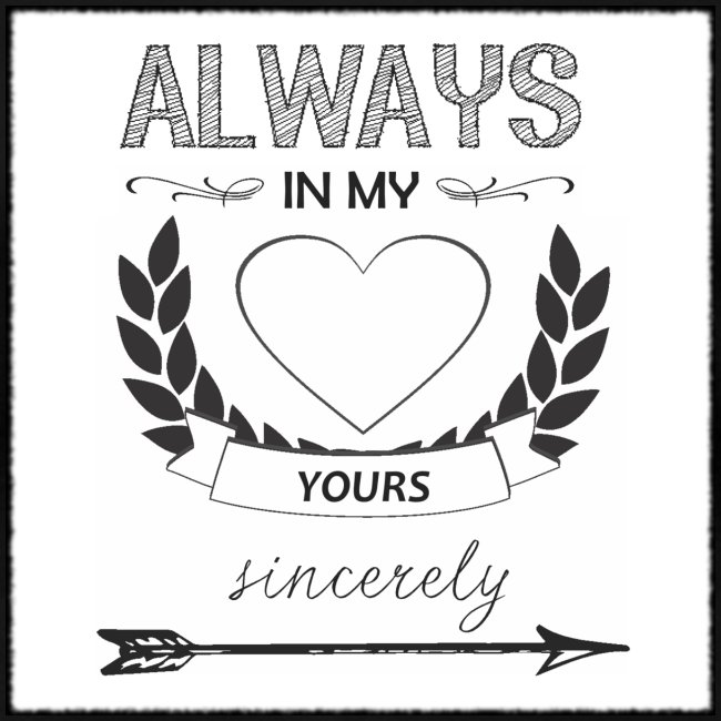 Always in my heart womens shirt