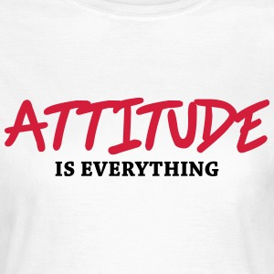 Attitude is everything T-Shirts - Women's T-Shirt