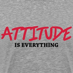 Attitude is everything T-Shirts - Männer Premium T-Shirt