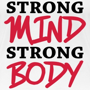 Strong mind, strong body Tee shirts - T-shirt Premium Femme