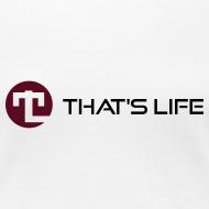 Design ~ Women's Tee - Black Logo - That's Life