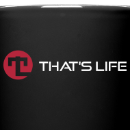 Design ~ Coffe cup - White Logo - That's Life