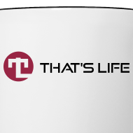 Design ~ Coffe cup / Two Coloured - Black Logo - That's Life
