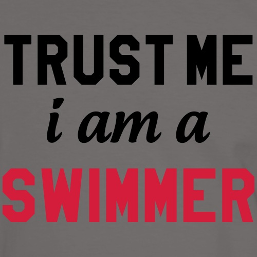 Trust me i am a Swimmer