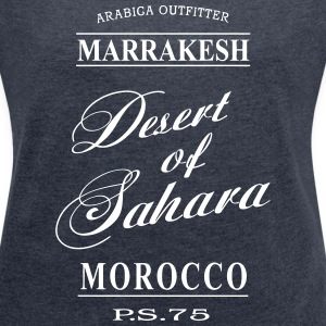 Desert of Sahara T-Shirts - Women's T-shirt with rolled up sleeves