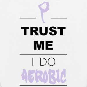 Trust me I do Aerobic (2c) Bags & Backpacks - EarthPositive Tote Bag