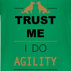 Trust me I do Agility Shirts - Teenager Premium T-shirt