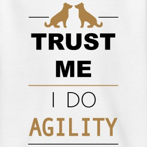 Trust me I do Agility Shirts - Teenager T-shirt