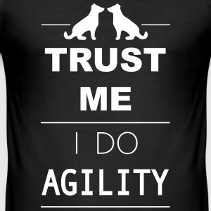 Trust me I do Agility T-shirts - Slim Fit T-shirt herr