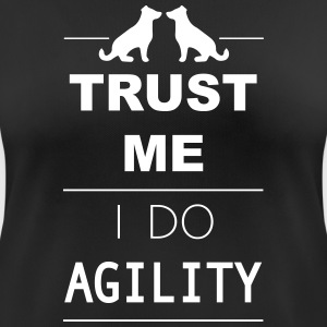 Trust me I do Agility Tee shirts - T-shirt respirant Femme