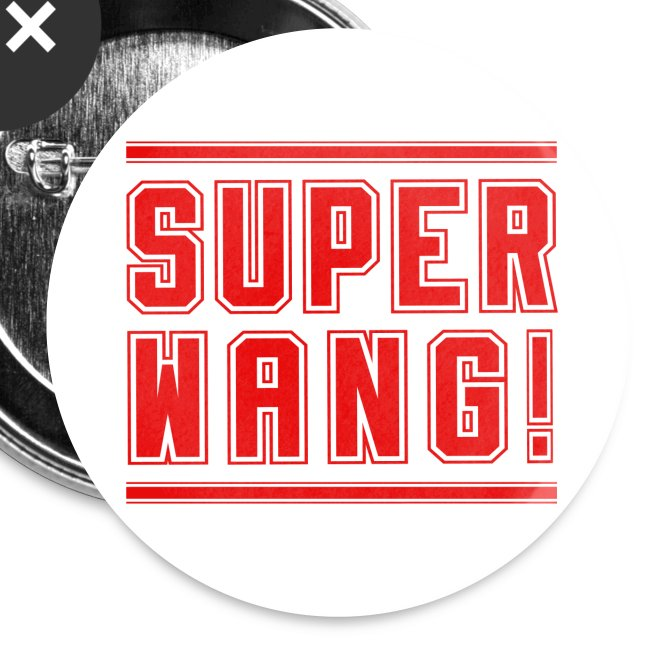 SUPER WANG! Button groß, Logo rot