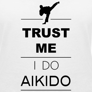 Trust me I do Aikido (1c) T-Shirts - Women's V-Neck T-Shirt