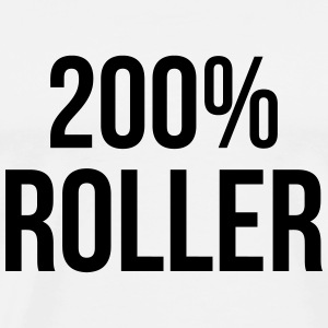 200% Roller / Roller Skating Tee shirts - T-shirt Premium Homme
