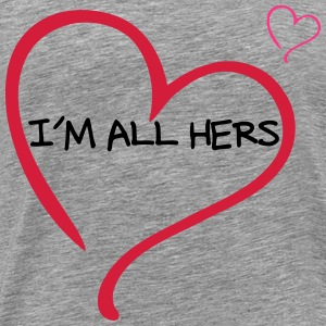 Couple I am all Hers T-shirts - Herre premium T-shirt