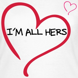 Couple I am all Hers Tee shirts - T-shirt Femme