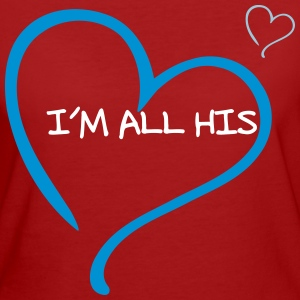Couple I am all His T-Shirts - Frauen Bio-T-Shirt