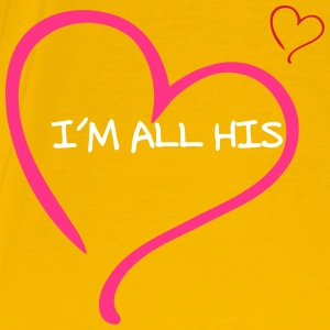 Couple I am all His Tee shirts - T-shirt Premium Homme