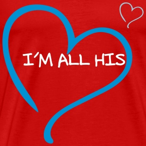 Couple I am all His T-shirts - Mannen Premium T-shirt