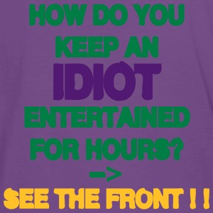 How Do You Keep An Idiot Entertained - back T-shirts - Herre premium T-shirt