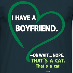 I have a Boyfriend Nope that is a Cat Tee shirts - T-shirt Homme