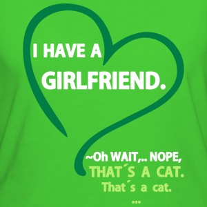 I have a Girlfriend Nope that is a Cat Magliette - T-shirt ecologica da donna